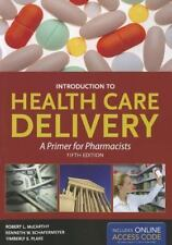 Introduction to Health Care Delivery by Kenneth W. Schafermeyer, Kimberly S....