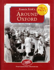 Francis Frith's Around Oxford (Photographic Memories), Nick Channer, Used; Good
