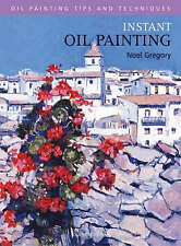 Instant Oil Painting by Noel Gregory - New Learn to Draw Art Book