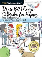 Draw 100 Things to Make You Happy: Step-by-