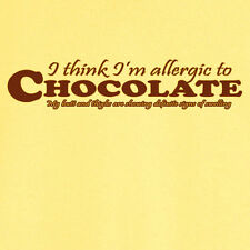 Allergic to Chocolate? Funny Novelty T Shirt