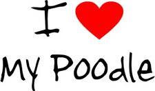 I Love Heart My Poodle Removable Wall Art Decal