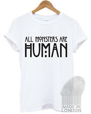 All Monsters Are Human American Horror Story Funny Fashion T-Shirt Top Men Women
