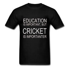 EDUCATION IS IMPORTANT BUT CRICKET IS IMPORTANTER - Fun Novelty Mens T-Shirt