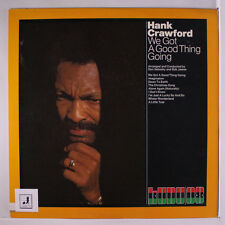 HANK CRAWFORD: We Got A Good Thing Going LP (3 small tags on cover, circled tra