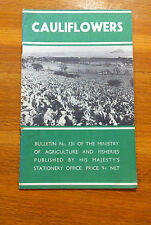 Ministry of Agriculture bulletin 131 Cauliflowers 1946