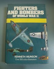 Fighters and Bombers of World War II   Kenneth Munson