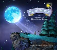 Blue Moon: From the Journals of Mama Mae and LeeLee (Mama Mae & Lee Lee) Keys,