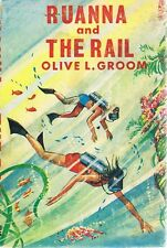 Ruanna And The Rail by Groom Olive L - Book - Hard Cover - Children - Series