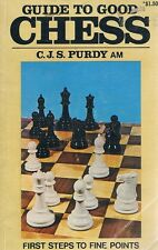 Guide To Good Chess by Purdy C. J. S - Book - Paperback - Sports