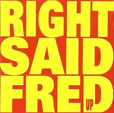 RIGHT SAID FRED - UP (I'M) (TOO) (SEXY) NEW CD