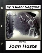 Joan Haste. Novel by H. Rider Haggard by Createspace Independent Publishing...