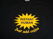 Instant Human Just Add Coffee Funny T-Shirt