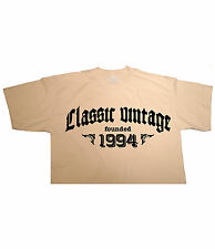 CLASSIC VINTAGE FOUNDED 1994 - Birthday T-shirt gift funny present born in fun