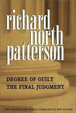 Degree of Guilt/The Final Judgement Patterson, Richard North Hardcover
