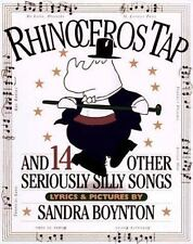Rhinoceros Tap: And 14 Other Seriously Silly Songs Boynton, Sandra Hardcover