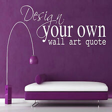 Design Your Own Custom Wall Quote Personalised Song Lyric Movie Unique