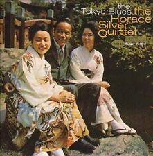 The Tokyo Blues by Horace Silver/Horace Silver Quintet (CD, Nov-1996, Blue Note)