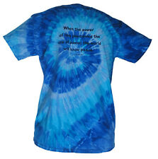 When the Power of Love Overcomes Love of Power We'll Know Peace T-shirt Tie-Dye