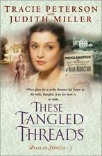 These Tangled Threads (Bells of Lowell Series #3) Tracie Peterson, Judith McCoy
