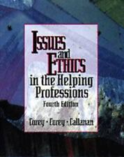 Issues and Ethics in the Helping Professions Corey, Gerald;Callanan, Patrick;Co