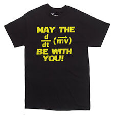 MAY THE FORCE BE WITH YOU T-shirt funny science nerd shirt CHOOSE SIZE S-XXL