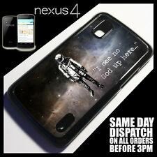 Cover for Google Nexus 4 LG E960 Quote Space Universe Quirky Banksy Case }2081
