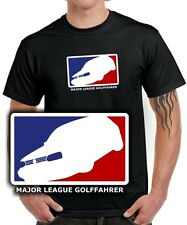 Fun T-SHIRT * MAJOR LEAGUE GOLFFAHRER * MK3 Golf 3 VW Tuning 3er Gti SATIRE