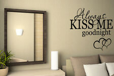 Always kiss me goodnight Wall Quote Decal Art Vinyl Room