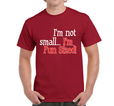 Mens Funny Sayings tshirts Not Small..Fun Sized On Gildan Cotton tshirt Code 1