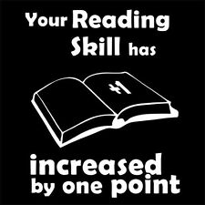 YOUR READING SKILL HAS INCREASED BY ONE POINT (student RPG gift gamer) T-SHIRT