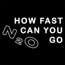 HOW FAST CAN YOU GO (NITROUS car moto engine nos oxide kit boost bottle) T-SHIRT