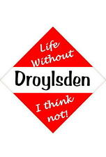 Droylsden Car/window signs / Personalised signs / flexible magnets