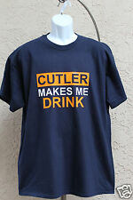Cutler Makes Me Drink Unisex T-Shirt Chicago Bears Funny Sport tee FREE Shipping