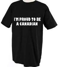 I'M PROUD TO BE A CANADIAN CANADA COUNTRY Unisex Adult T-Shirt Tee Top