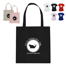 It's An African Snails Thing You Wouldn't Understand Gift Tote Bag