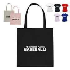 I'D RATHER BE Baseball Player Gift Cotton Tote Bag