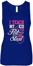 @ I Teach My Kid to Hit and Steal Baseball Mom Ladies Fitted Ribbed Tank Top