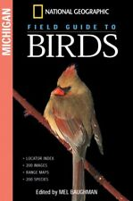 NEW National Geographic Field Guide to Birds: Michigan by Mel Baughman Paperback