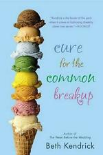 NEW Cure for the Common Breakup by Beth Kendrick Paperback Book (English) Free S
