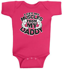 Threadrock Baby I Get My Muscles from My Daddy Infant Bodysuit Funny Fitness