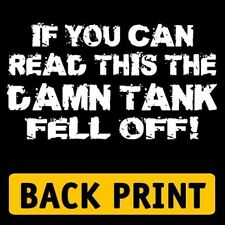 IF YOU CAN READ THIS THE DAMN TANK FELL OFF (diving scuba dive diver) T-SHIRT
