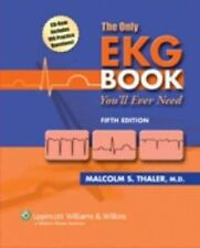 The Only Ekg Book You'll Ever Need by Thaler 5th