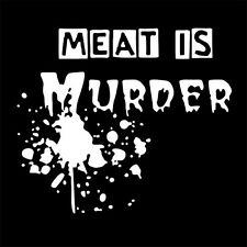 MEAT IS MURDER (ecology bio seeds alf eco green anarchism ecologist) T-SHIRT