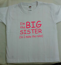 Boys/Girls T-Shirt I'm The BIG Sister/Brother (So I Make The Rules) T-Shirt
