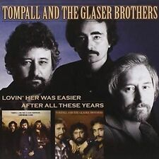 Lovin' Her Was Easy/after All These Years - & the Glaser Tompall Compact Disc