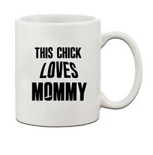 This Chick Loves Mommy Ceramic Coffee Tea Mug Cup