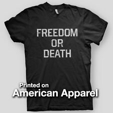 FREEDOM OR DEATH Entourage Vinnie Chase Drama Lennon AMERICAN APPAREL T-Shirt