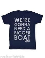 Jaws Were Goona Need A Bigger Boat Licensed Adult Shirt S-XXL