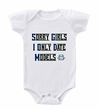 Sorry Girls I Only Date Models Infant Toddler Baby Cotton Bodysuit One Piece